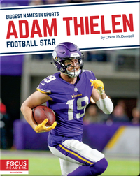 Adam Thielen: Football Star