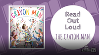 Read Out Loud: The Crayon Man