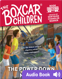 The Boxcar Children: The Power Down Mystery