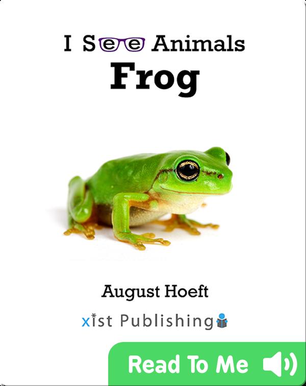 I See Animals: Frog