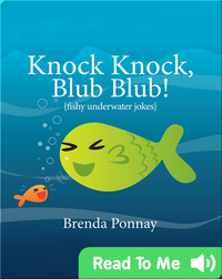 Knock Knock, Blub Blub!: Fishy Underwater Jokes
