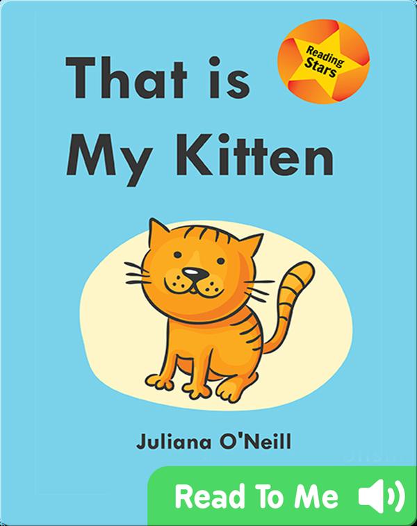 That is My Kitten