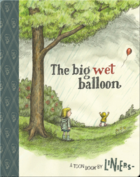 The Big Wet Balloon (TOON Level 2)