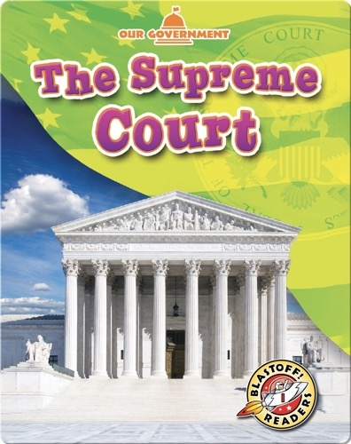 Our Government: The Supreme Court