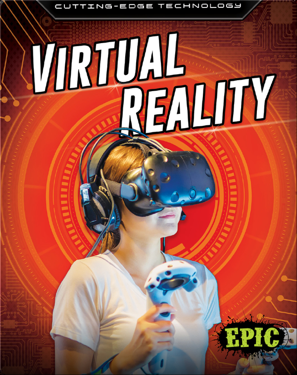 Cutting-Edge Technology: Virtual Reality