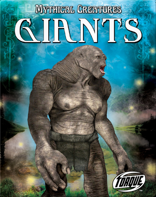 Mythical Creatures: Giants