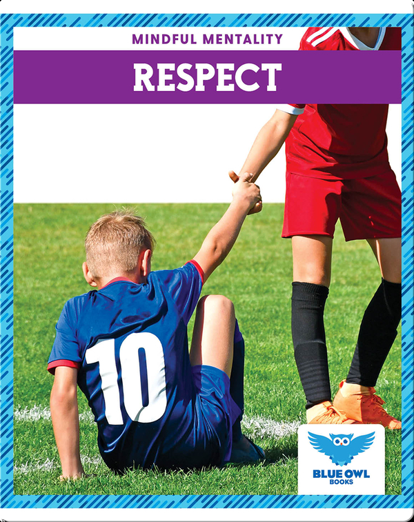 Mindful Mentality: Respect