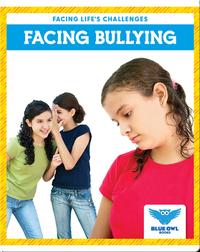 Facing Life's Challenges: Facing Bullying