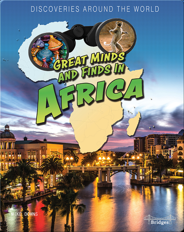 Great Minds and Finds in Africa