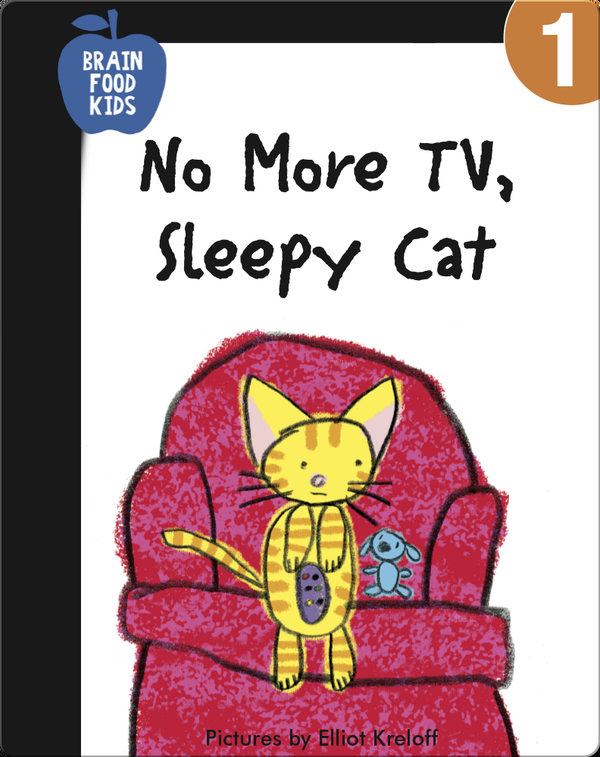 No More TV, Sleepy Cat