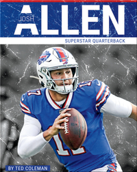 Superstar Quarterback: Josh Allen