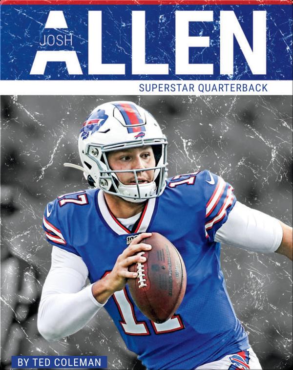 Superstar Quarterback: Josh Allen