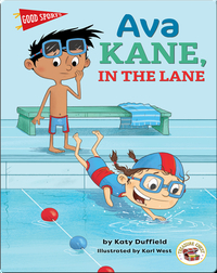 Good Sports: Ava Kane, in the Lane