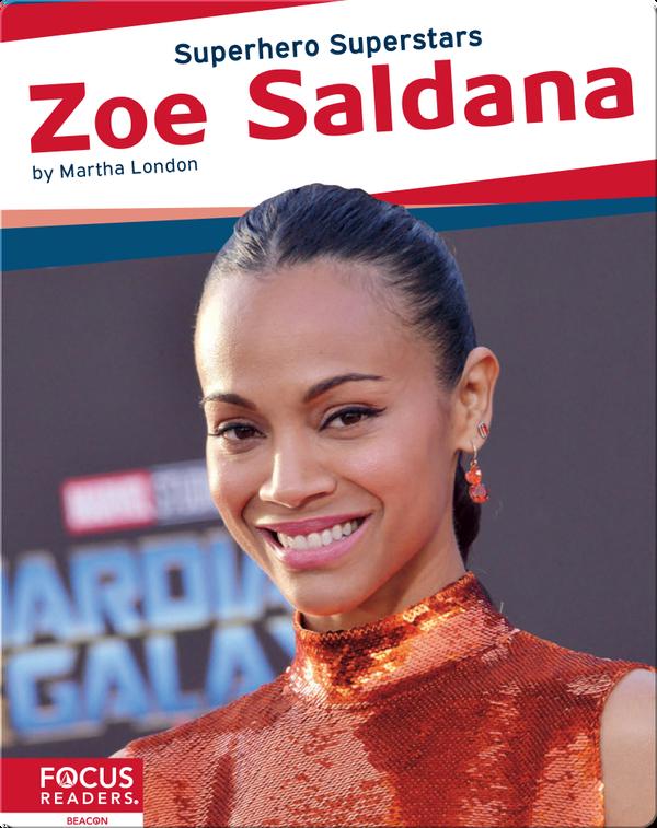 Superhero Superstars: Zoe Saldana