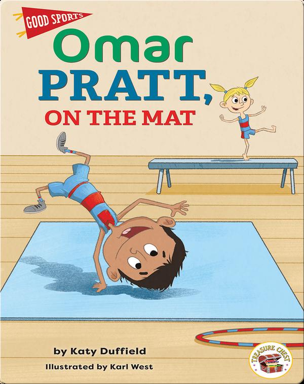 Good Sports: Omar Pratt, On the Mat
