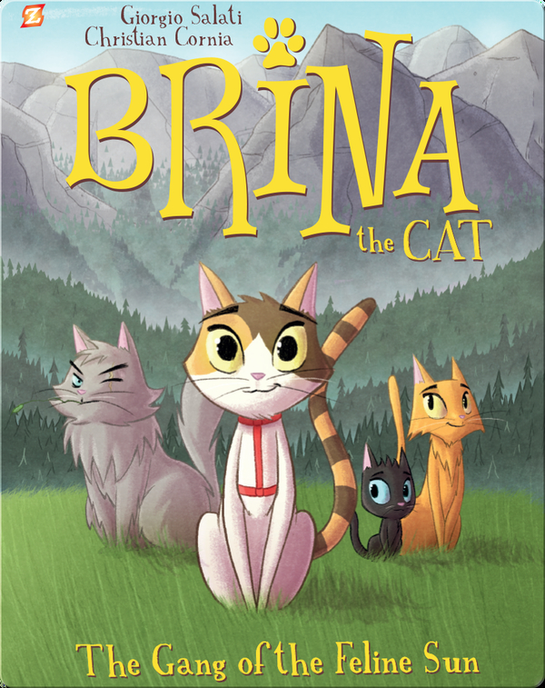 Brina the Cat Book 1: The Gang of the Feline Sun