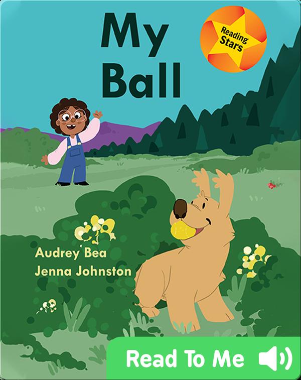 Reading Stars: My Ball