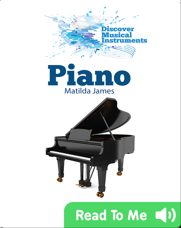 Discover Musical Instruments: Piano