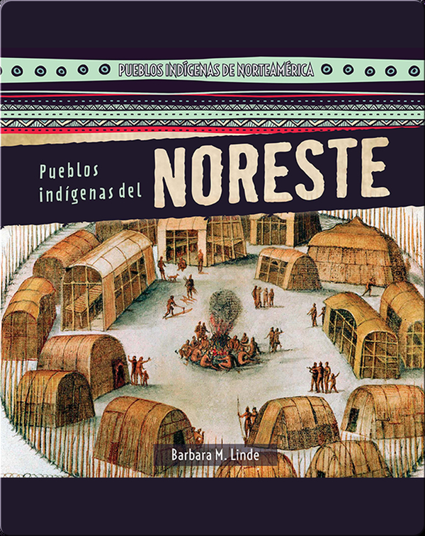 Pueblos indígenas del Noreste (Native Peoples of the Northeast)