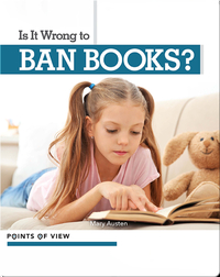 Points of View: Is It Wrong to Ban Books?