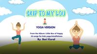Yogapalooza: Skip to My Lou