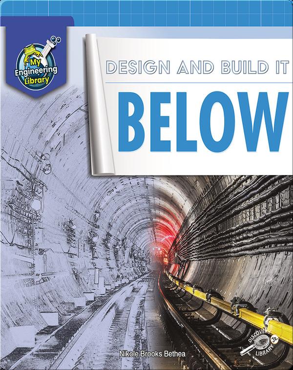Design and Build It Below