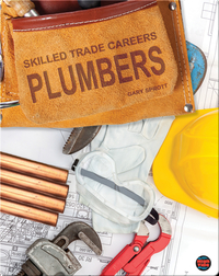 Skilled Trade Careers: Plumbers