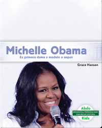 Michelle Obama: Ex primera dama y modelo a seguir