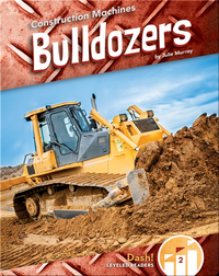 Construction Machines: Bulldozers