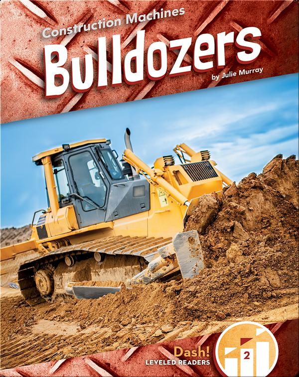 Construction Machines: Bulldozers