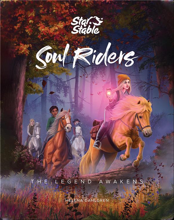 Soul Riders (Book 2): The Legend Awakens