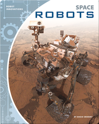 Robot Innovations: Space Robots