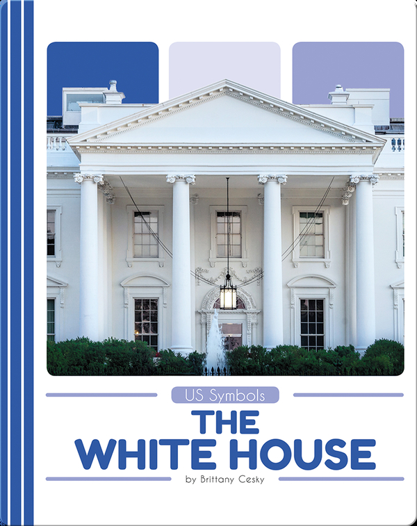 US Symbols: The White House