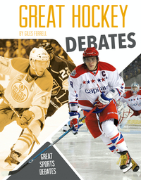 Great Hockey Debates