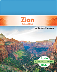 National Parks: Zion National Park