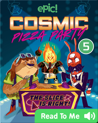 Cosmic Pizza Party Book 5: Reality Showdown