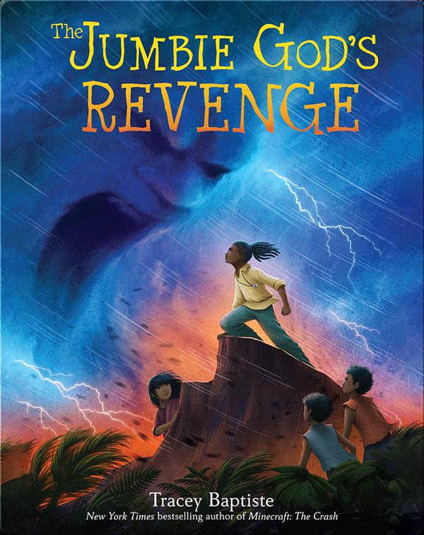 The Jumbies Book 3:The Jumbie God's Revenge