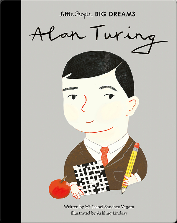 Little People, BIG DREAMS: Alan Turing