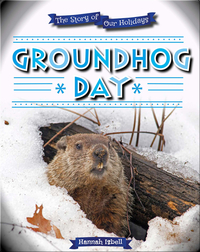 The Story of Our Holidays: Groundhog Day