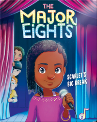 The Major Eights 2: Scarlet's Big Break