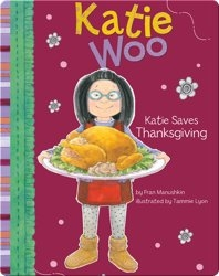 Katie Woo : Katie Saves Thanksgiving