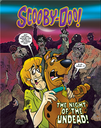 Scooby-Doo and the Night of the Undead!