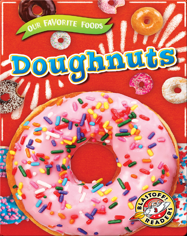 Our Favorite Foods: Doughnuts