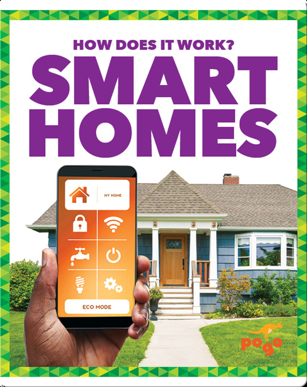 How Does It Work?: Smart Homes