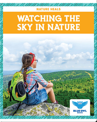 Nature Heals: Watching the Sky in Nature