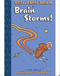 Benjamin Bear in Brain Storms!