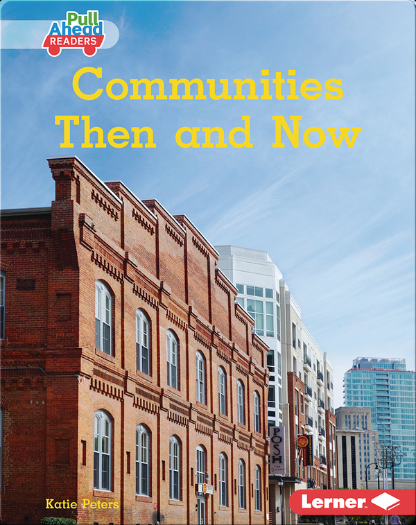 Communities Then and Now