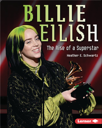 Billie Eilish: The Rise of a Superstar