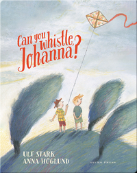 Can You Whistle, Johanna?