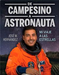 De campesino a astronauta: Mi viaje a las estrellas